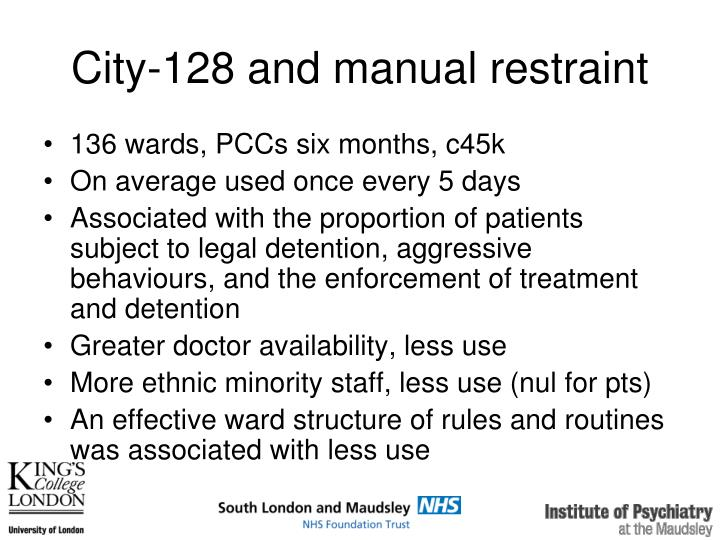 City 128 and manual restraint