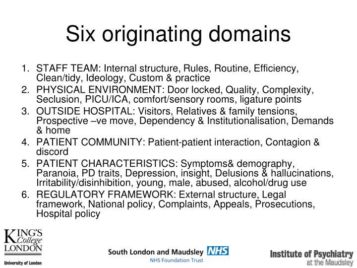 Six originating domains