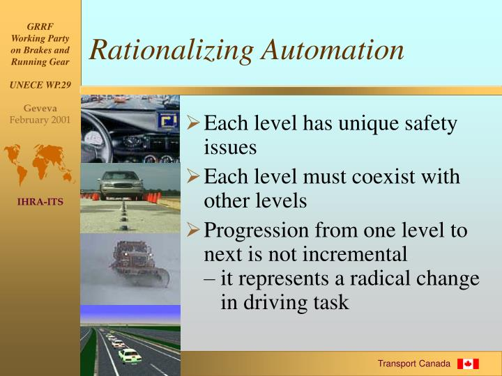 Rationalizing Automation