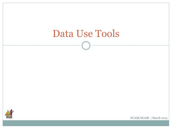 Data Use Tools