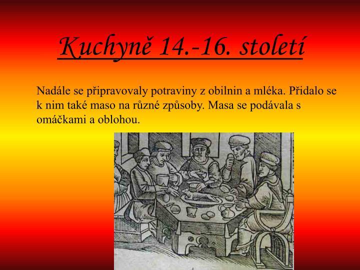 Kuchyně 14.-16. století