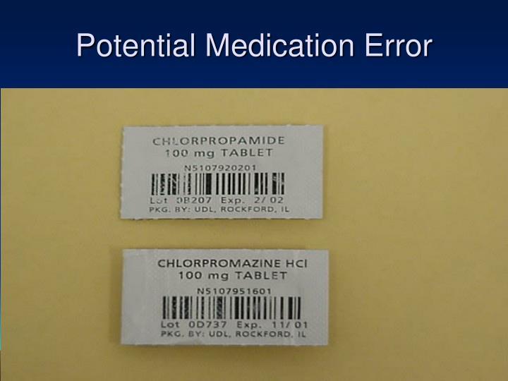 Potential Medication Error