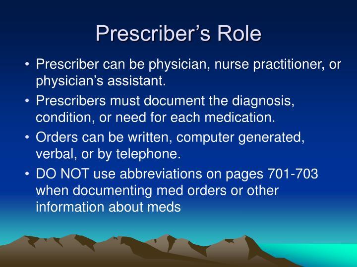 Prescriber's Role