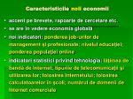 caracteristicile noii economii1