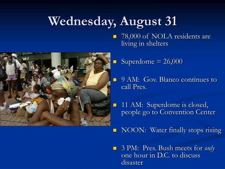Wednesday, August 31