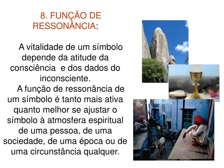 8. FUNÇÃO DE RESSONÂNCIA