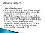 metode sistem