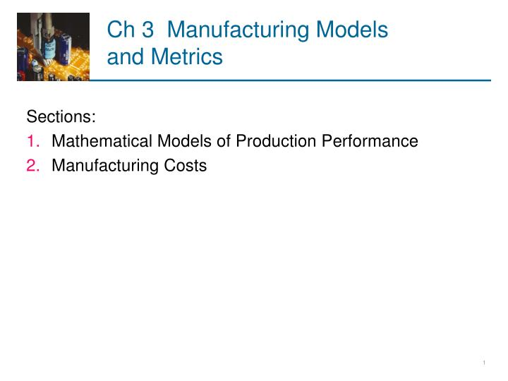 ch 3 manufacturing models and metrics n.
