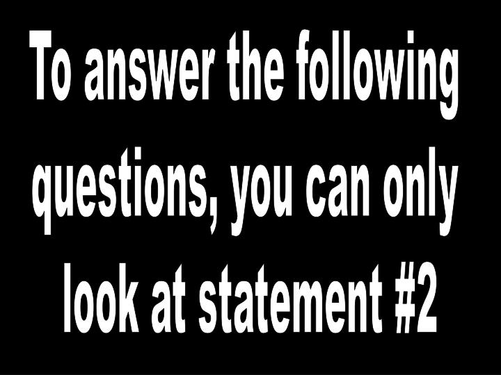 To answer the following