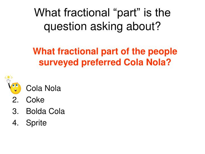 """What fractional """"part"""" is the question asking about?"""