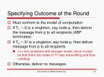 specifying outcome of the round