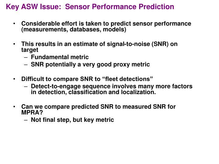 Key ASW Issue:  Sensor Performance Prediction