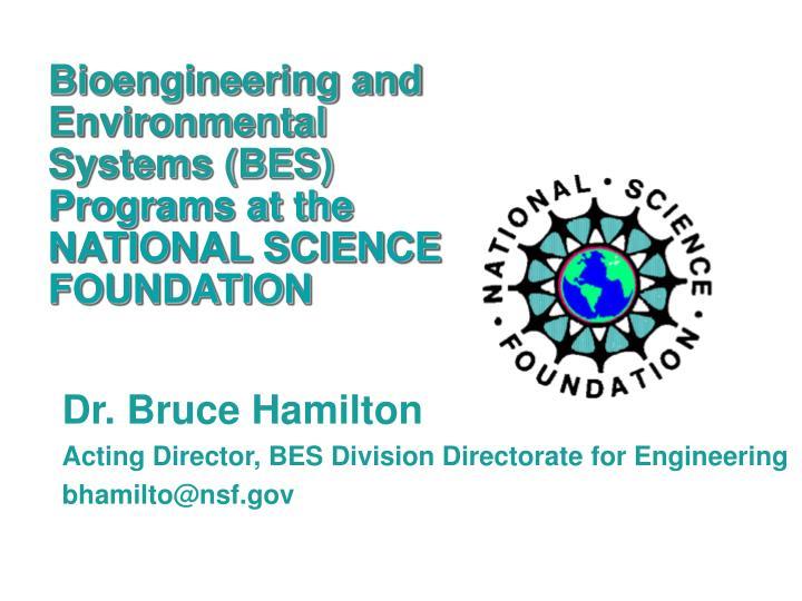 Bioengineering and Environmental Systems (BES)