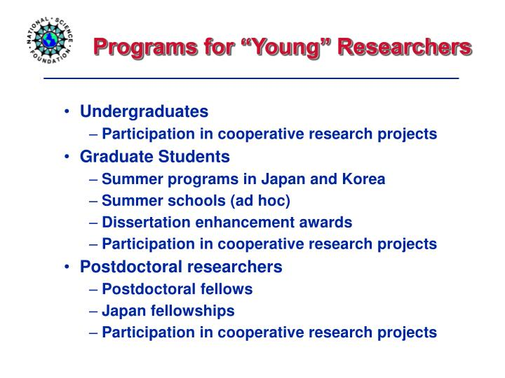"""Programs for """"Young"""" Researchers"""
