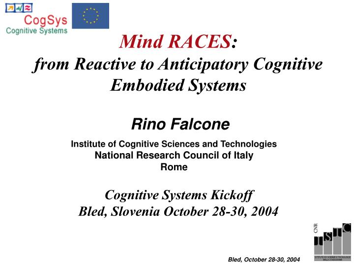 mind races from reactive to anticipatory cognitive embodied systems