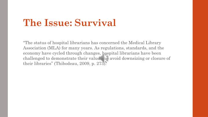 The issue survival