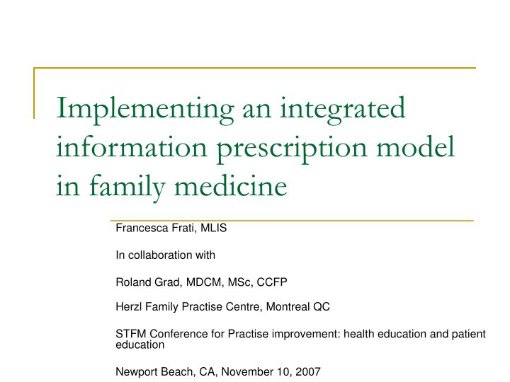 Implementing an integrated information prescription model in family medicine