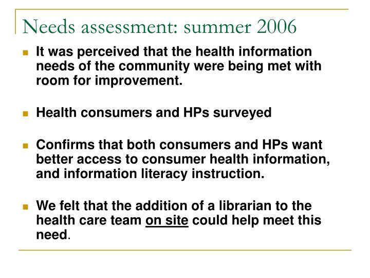 Needs assessment: summer 2006