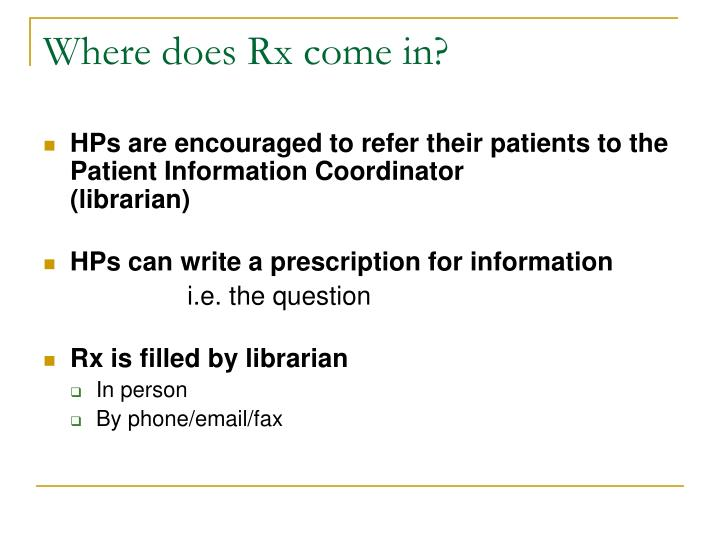 Where does Rx come in?