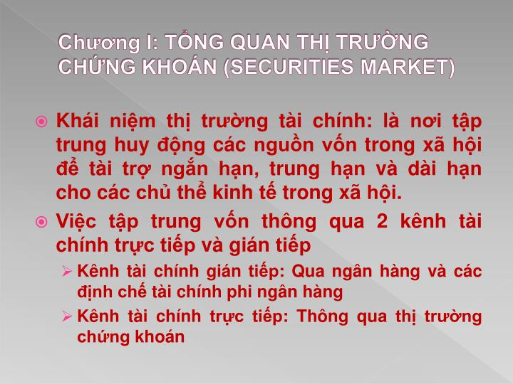 Ch ng i t ng quan th tr ng ch ng kho n securities market