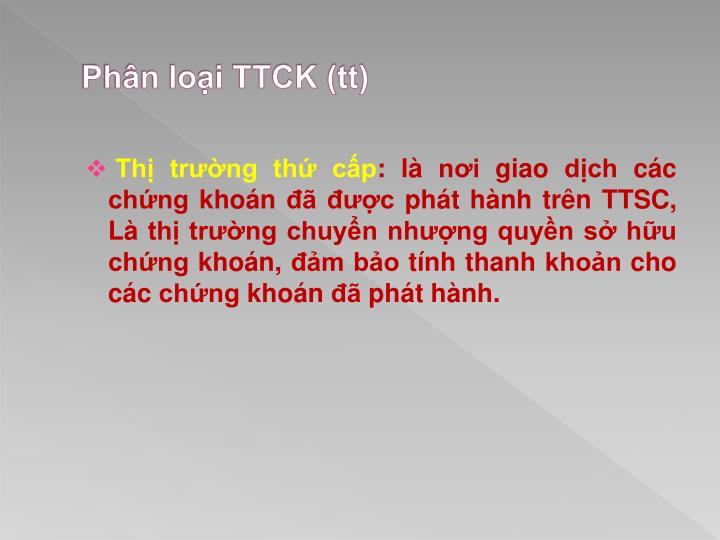 Phân loại TTCK (tt)