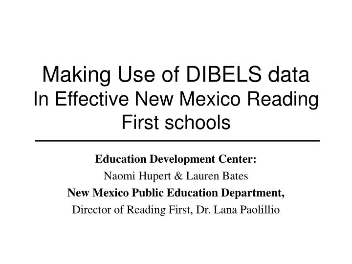 effectiveness of dibels Also provides a database on which effective instructional  reading fluency ( dibels next orf) progress-monitoring measures for grades 1 through 6.