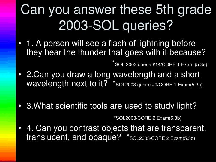 Can you answer these 5th grade 2003-SOL queries?