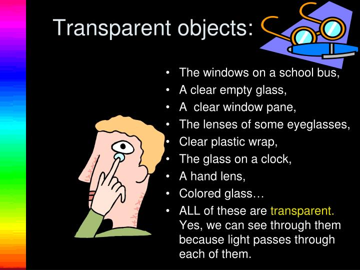 Transparent objects: