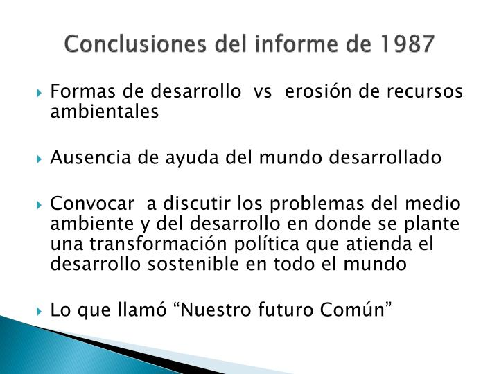 Conclusiones del informe de 1987