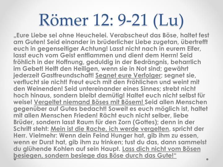 Römer 12: 9-21 (