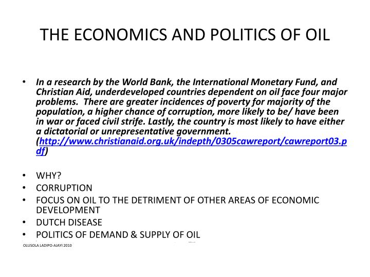 The economics and politics of oil