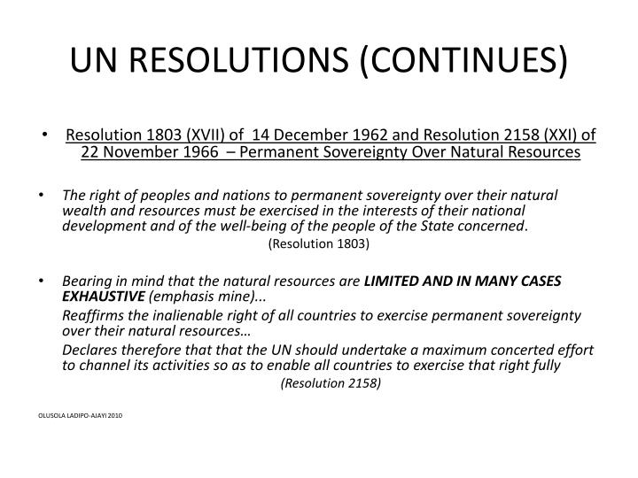 UN RESOLUTIONS (CONTINUES)