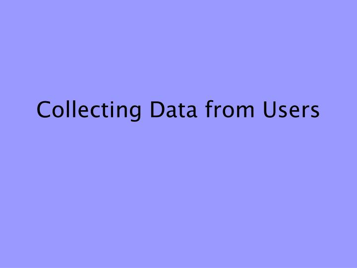 collecting data from users n.