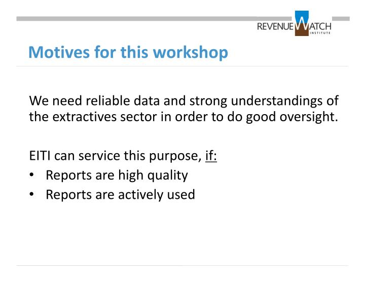 Motives for this workshop