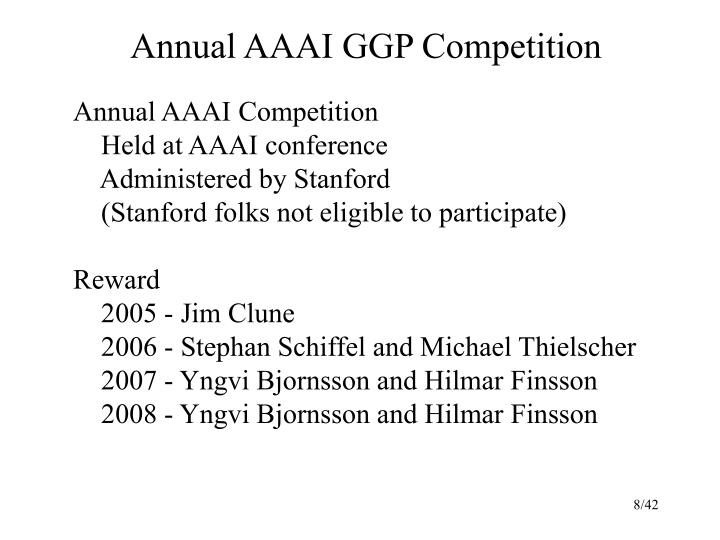 Annual AAAI GGP Competition