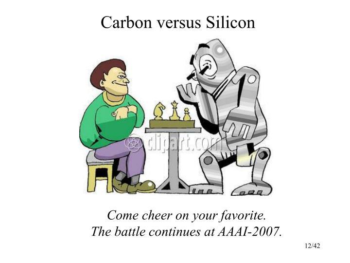 Carbon versus Silicon
