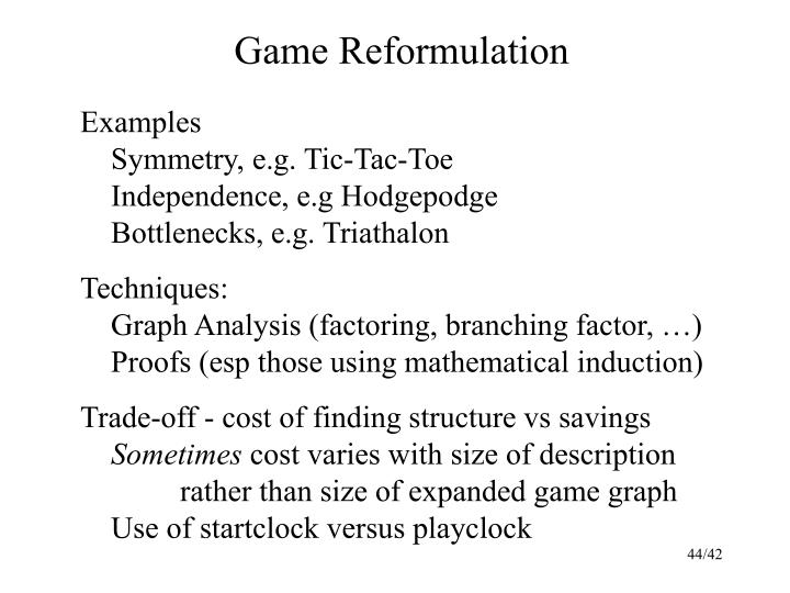 Game Reformulation