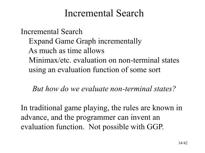 Incremental Search
