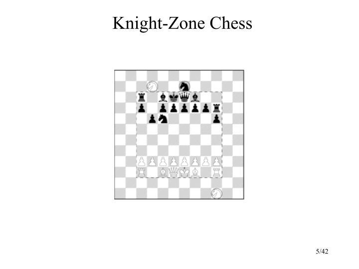 Knight-Zone Chess