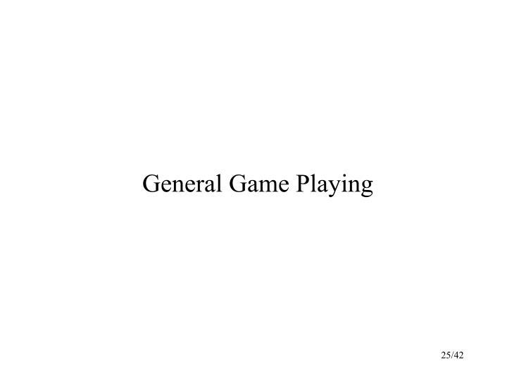 General Game Playing
