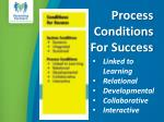 process conditions for success