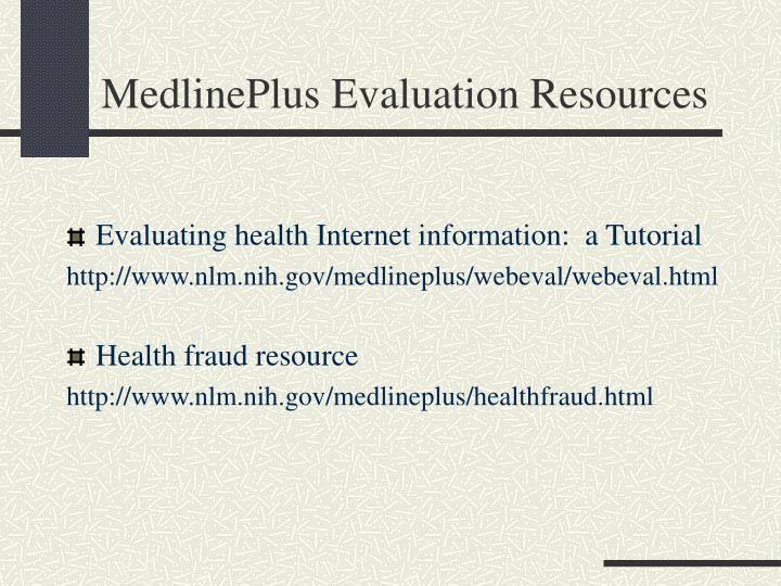MedlinePlus Evaluation Resources
