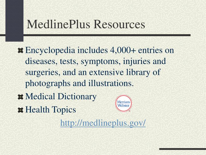 MedlinePlus Resources