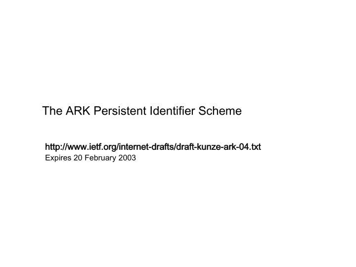 The ARK Persistent Identifier Scheme
