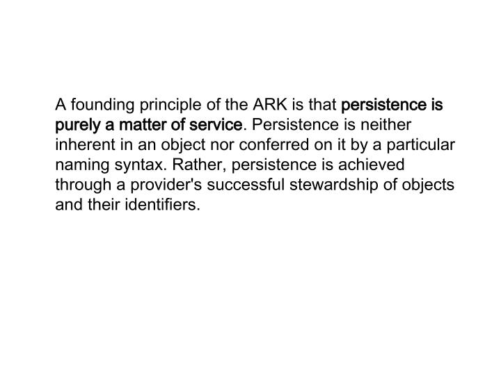 A founding principle of the ARK is that