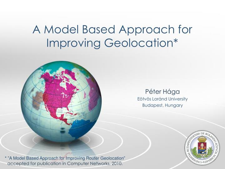 a model based approach for improving geolocation n.