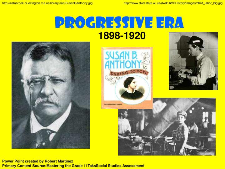 the progressive era in the us led by roosevelt and wilson