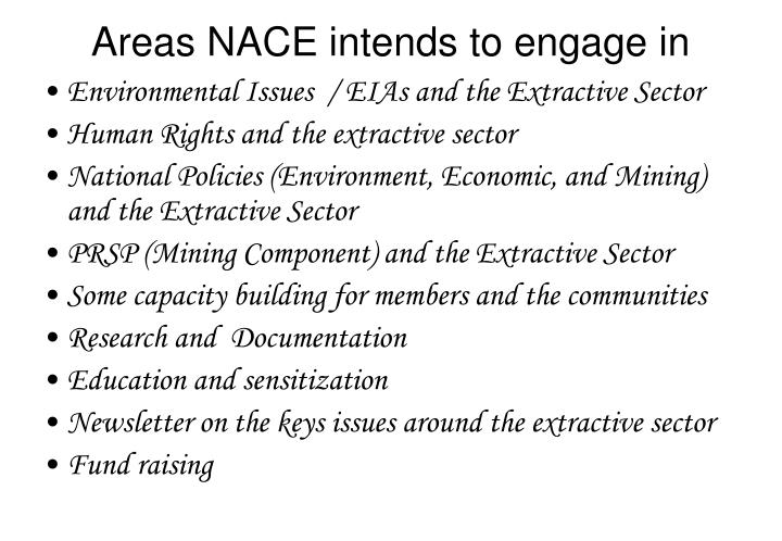 Areas NACE intends to engage in