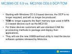 mc3000 ce 5 0 vs mc3100 ce6 0 dcp tcm