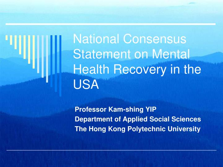 national consensus statement on mental health recovery in the usa n.